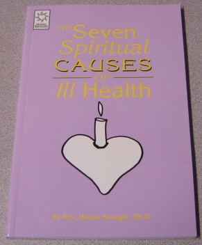 Image for The Seven Spiritual Causes Of ILL Health