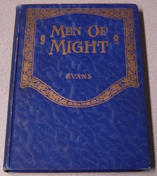 Image for Men Of Might: Bible Pictures And Stories From Moses To Samuel