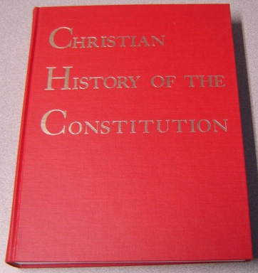 Image for Christian History Of The Constitution Of The United States Of America, Volume 1