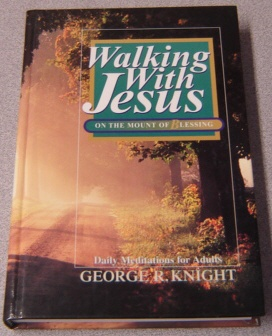 Image for Walking With Jesus On The Mount Of Blessing: Daily Meditations For Adults
