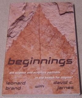 Image for Beginnings: Are Science And Scripture Partners In The Search For Origins?