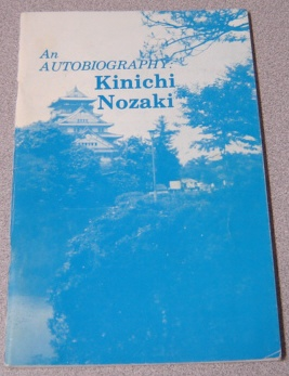 Image for An Autobiography, Kinichi Nozaki; Signed