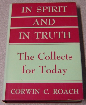 Image for In Spirit And In Truth: The Collects For Today