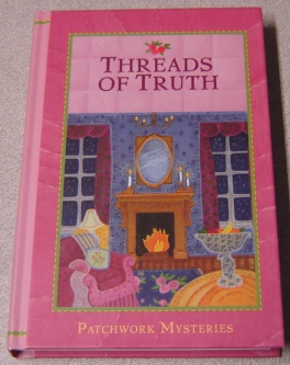 Image for Threads of Truth (Patchwork Mysteries #7)