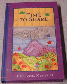 Image for Time To Share (Patchwork Mysteries, Volume 2)