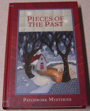 Image for Pieces of the Past (Patchwork Mysteries, Vol 6)