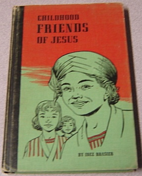 Image for Childhood Friends Of Jesus