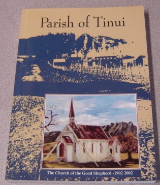 Image for Within The Parish Of Tinui Is The Souvenir Story Of The Church Of The Good Shepherd, 1902-2002