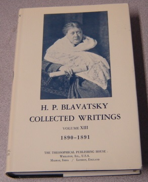 Image for H. P. Blavatsky Collected Writings, Volume XIII (13, Thirteen) 1890-1891