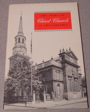 Image for The Story of Christ Church in Philadelphia