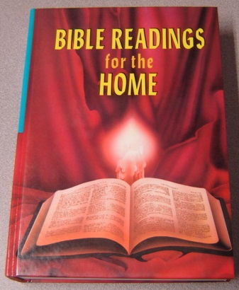 Image for Bible Readings For The Home: A Study Of 300 Vital Scripture Topics In Question-and-Answer Form, Revised And Newly Illustrated