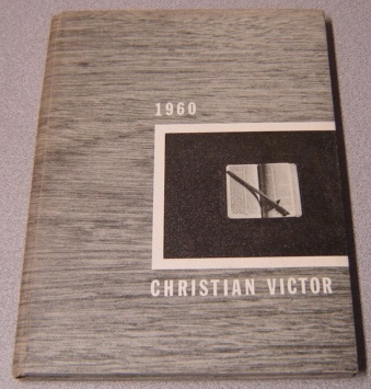 Image for 1960 Christian Victor, San Jose Bible College Yearbook