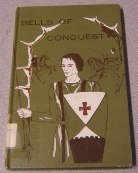 Image for Bells Of Conquest: The Life Of St. Bernard Of Clairvaux
