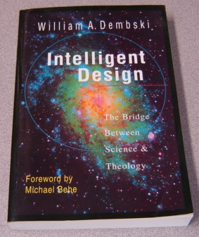 Image for Intelligent Design: The Bridge Between Science & Theology