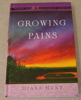 Image for Growing Pains (Home to Heather Creek Ser.)