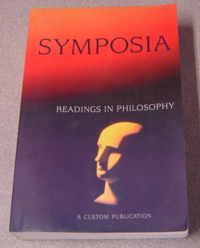 Image for Symposia: Readings In Philosophy, A Customized Reader In Philosophy