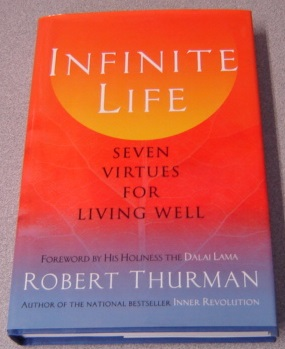 Image for Infinite Life: Seven Virtues for Living Well