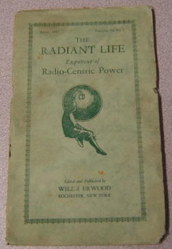 Image for The Radiant Life Exponent of Radio-Centric Power, Volume 10 #1, April 1927