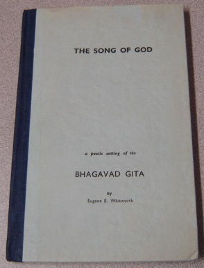 Image for The Song of God, a Poetic Setting As a Lyric Drama of the Hindu Scripture Called Bhagavad Gita