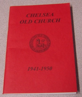 Image for Chelsea Old Church: Bombing And Rebuilding 1941-1950