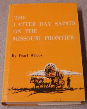 Image for The Latter Day Saints on the Missouri Frontier