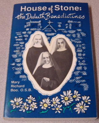 Image for House of Stone: The Duluth Benedictines