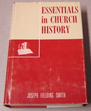 Image for Essentials In Church History: A History Of The Church From The Birth Of Joseph Smith To The Present Time..., 26th Edition