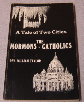 Image for A Tale Of Two Cities: A Comparison Between The Mormon And The Catholic Religious Experiences