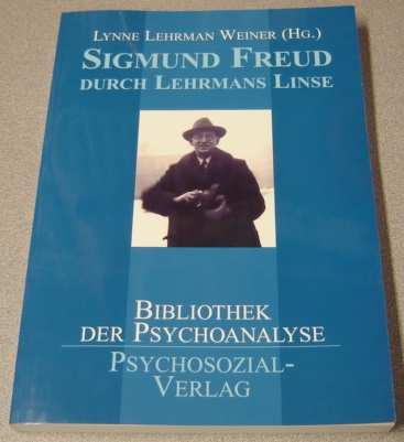 Image for Sigmund Freud Durch Lehrmans Linse (Sigmund Freud Through Lehrman's Lens) (Text in German)