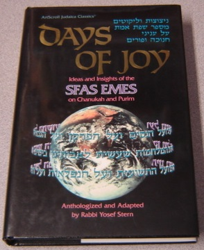 Image for Days Of Joy: Ideas And Insights Of The Sfas Emes On Chanukah And Purim (ArtScroll Judaica Classics)