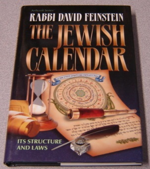 Image for The Jewish Calendar: Its Structure and Laws (ArtScroll Series)