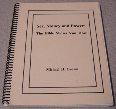 Image for Sex, Money And Power: The Bible Shows You How