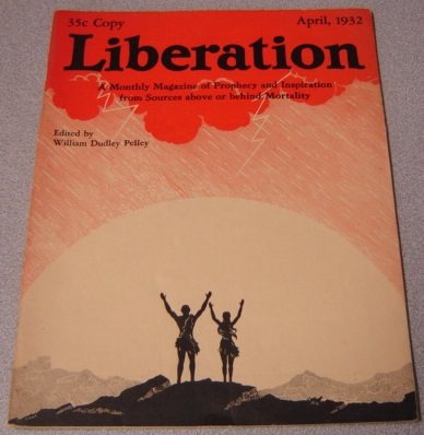 Image for Liberation, Volume 3 #2, April 1932: A Monthly Magazine Of Instruction And Inspiration From Sources Above Or Behind Mortality