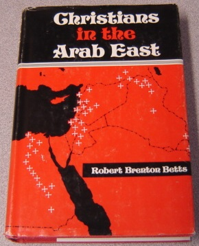 Image for Christians in the Arab East: A Political Study