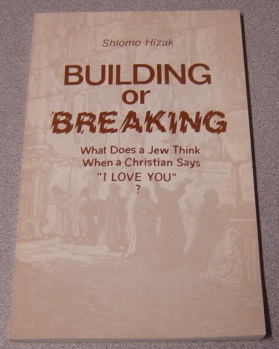 "Image for Building Or Breaking: What Does A Jew Think When A Christian Says ""I Love You""?"