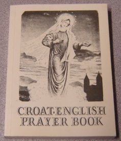 Image for Hrbatsko-Engleski Molitvenik Za Potrebe Hodocasnika Croat-English Prayer Book
