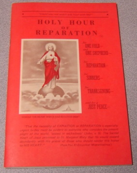 Image for Holy Hour of Reparation (For One Fold, One Shepherd; for Reparation, Sinners, Thanksgiving and for a Just Peace)