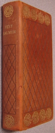 Image for Fest-Salmer: N. F. S. Grundtvig's Kirke Salmebog Med Tillaeg I Aendret Og Oget Udgave Ved De Kobenhavnske Valgmenigheder (Party Hymns: Church Hymnbook with Additions in Modified and Edited Version by the Copenhagen Election Churches)