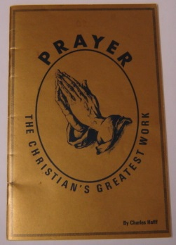 Image for Prayer, The Christian's Greatest Work