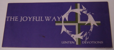Image for The Joyful Way: Lenten Devotions