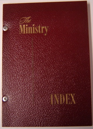 Image for The Ministry Index: the Complete Subject Index to the Ministry: Official Journal of the Ministerial Association of Seventh-Day Adventists, 1928 through 1961