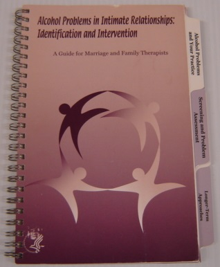 Image for Alcohol Problems In Intimate Relationships: Identification And Intervention: A Guide For Marriage And Family Therapists