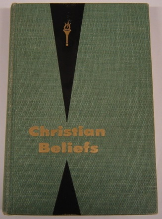 Image for Christian Beliefs: Fundamental Biblical Teachings for Seventh-Day Adventist College Classes