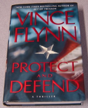 Image for Protect and Defend: A Thriller
