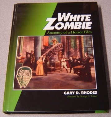 Image for White Zombie: Anatomy Of A Horror Film