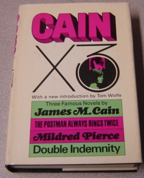 Image for Cain X 3: The Postman Always Rings Twice, Mildred Pierce, and Double Indemnity