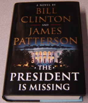Image for The President Is Missing: A Novel