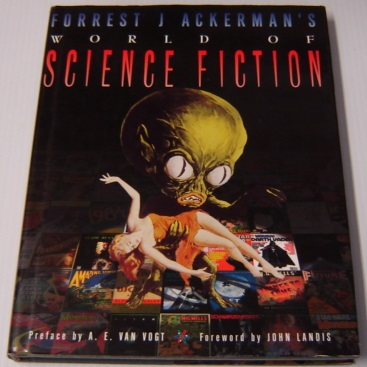 Image for Forrest J Ackerman's World of Science Fiction; Signed/Numbered