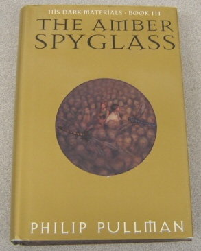 Image for The Amber Spyglass:   His Dark Materials - Book III