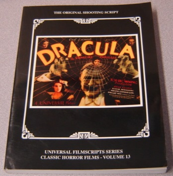 Image for Dracula: The Original 1931 Shooting Script (Universal Filmscripts Series: Classic Horror Films, Volume 13)
